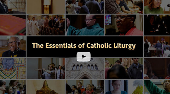 Essentials of Catholic Liturgy